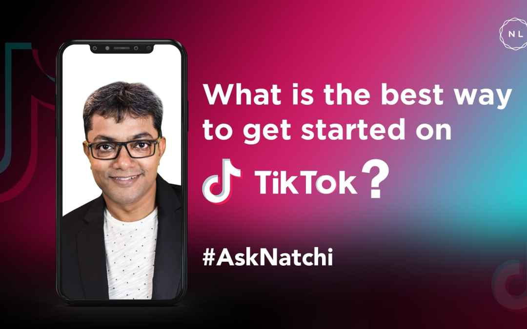 What is the best way to get started on TikTok? #AskNatchi