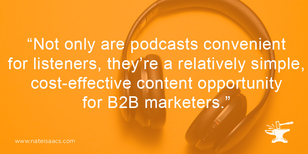 Image quote about the benefits of creating a branded B2B podcast