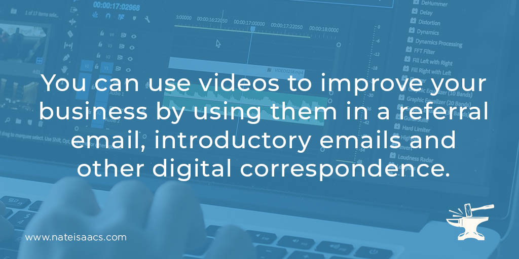 Image quote about using video in referall email and other digital correspondence.