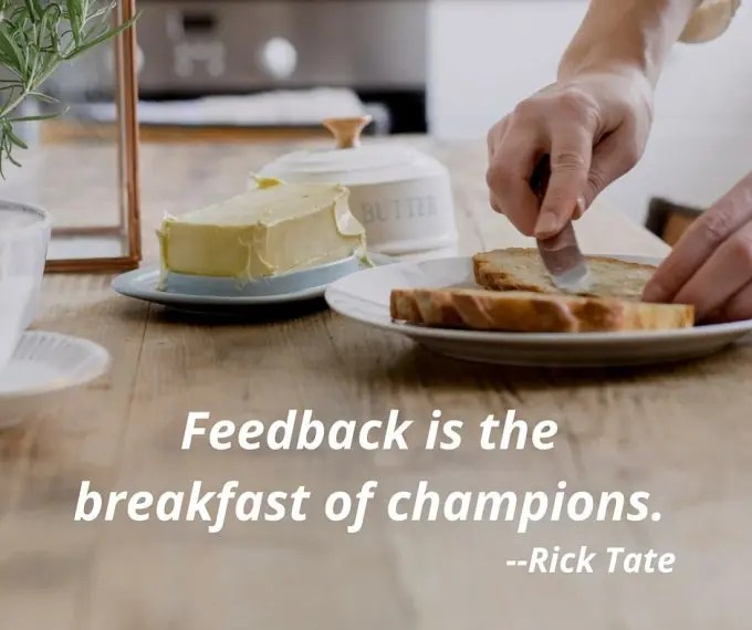 feedback-is-the-breakfast-of-champions