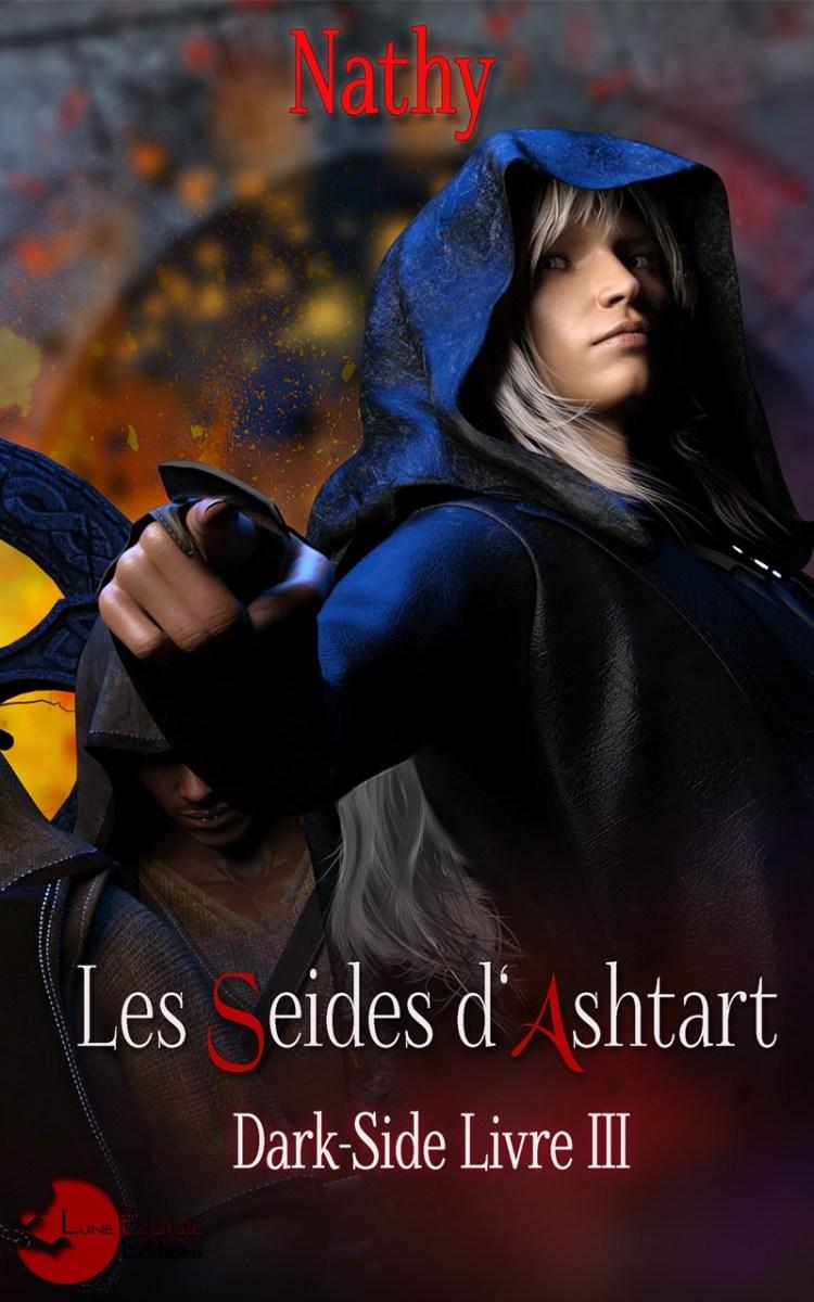 Dark-Side, livre III, Les Seides d'Ashtart