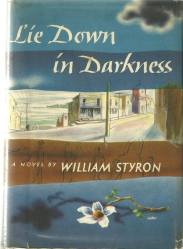 First Edition Cover of Lie Down in Darkness by William Styron
