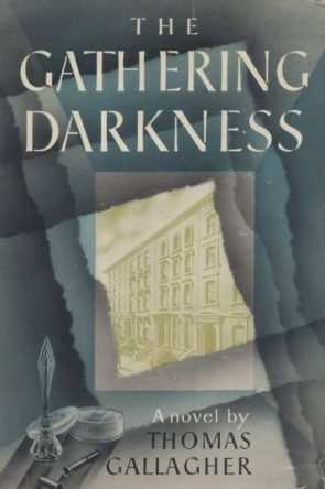 book cover of The Gathering Darkness by Thomas Gallagher