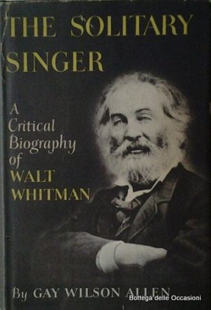 cover of The Solitary Singer by Gay Wilson Allen