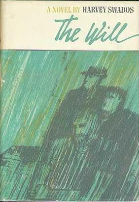 The Will by Harvey Swados book cover