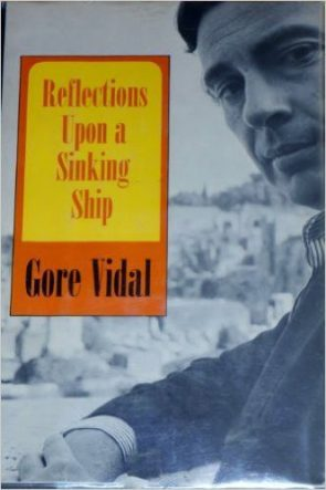 Cover of Reflections Upon a Sinking Ship by Gore Vidal