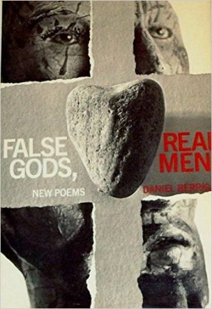 Cover of False Gods, Real Men by Daniel Berrigan