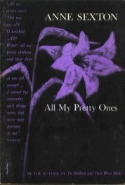 All My Pretty Ones by anne sexton book cover