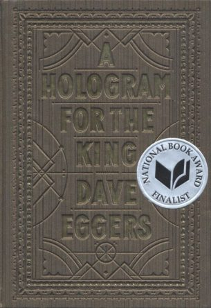 Fiction_Eggers_A Hologram for the King
