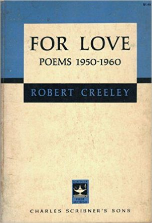 For Love by Robert Creeley book cover