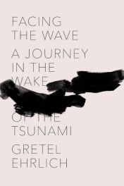 Gretel Ehrlich_Facing the Wave