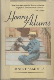 Henry Adams- The Major Phase by ernest samuels book cover