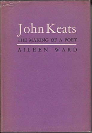 John Keats- The Making of a Poet by Aileen Ward book cover