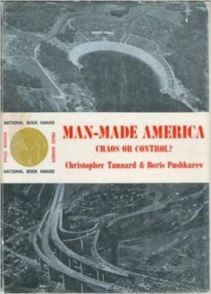 Man-made America by Christopher Tunnard & Boris Pushkarev book cover