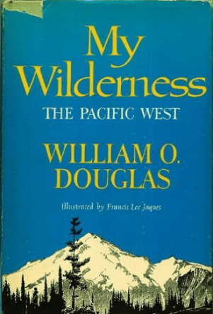 My Wilderness by William O Douglas book cover