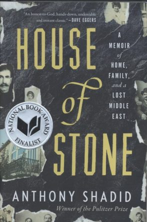 Nonfiction_Shadid_House of Stone