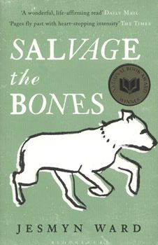 Salvage the Bones by Jesmyn Ward book cover