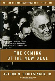 The Coming of the New Deal, Vol. II, The Age of Roosevelt by arthur m schlesinger jr