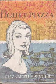 The Light in the Piazza and Other Italian Tales by Elizabeth Spencer book cover