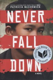 Patricia McCormick's Never Fall Down book cover