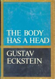 cover of The Body Has a Head by Gustav Eckstein