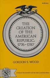 cover of The Creation of the American Republic by Gordon S Wood