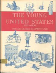 cover of The Young United States, 1783-1830 by Edwin Tunis