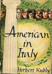 first edition cover of American in Italy by Herbert Kubly