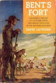 Bents Fort by David Lavender