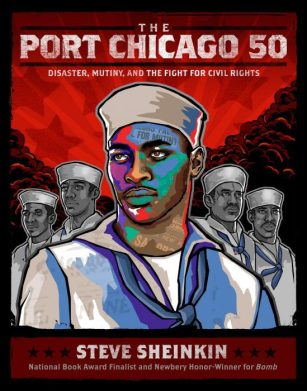 Port Chicago 50 by Steve Sheinkin book cover