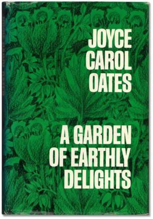 A Garden of Earthly Delights by joyce carol oates book cover