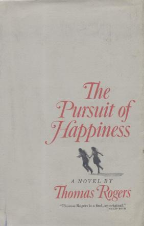The Pursuit of Happiness by Thomas Rogers book cover