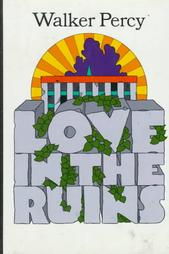 cover of Love in the Ruins by Walker Percy