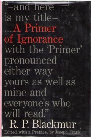 A Primer of Ignorance by R P Blackmur book cover