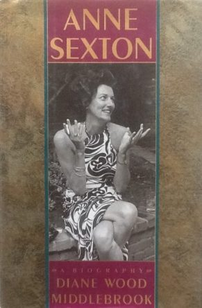 Anne Sexton- A Biography book cover