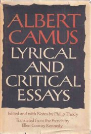 Camus's Lyrical and Critical Essays translated by Ellen Conroy Kennedy book cover