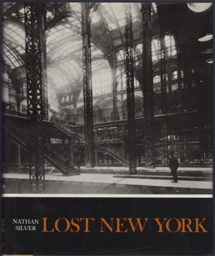 Lost New York by Nathan Silver book cover