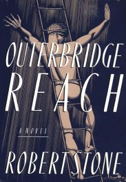 Outerbridge Reach by robert stone book cover