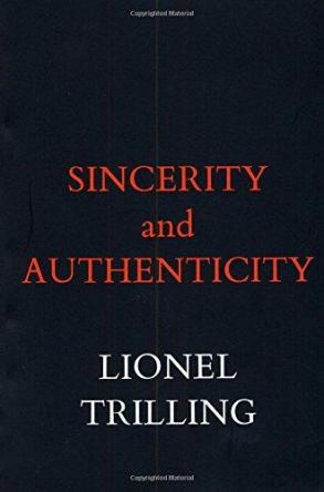 cover of Sincerity and Authenticity by Lionel Trilling