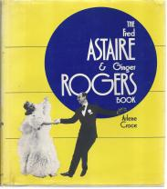 cover of The Fred Astaire & Ginger Rogers Book by Arlene Croce