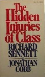 cover of The Hidden Injuries of Class by Richard Sennett and Jonathan Cobb