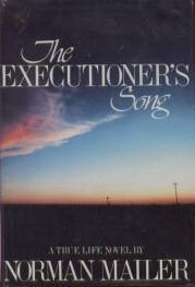 cover of The Executioner's Song by Norman Mailer