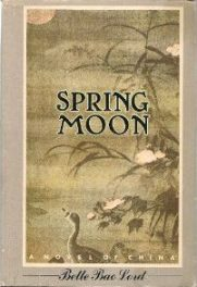 cover of Spring Moon by Bette bao Lord