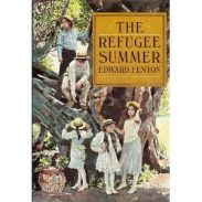 cover of The Refugee Summer by Edward Fenton