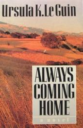 cover of Always Coming Home by Ursula K. Le Guin (1)