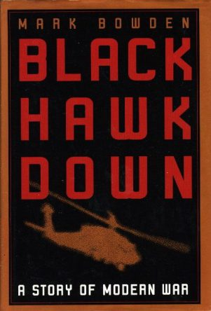 Black Hawk Down- A Story of Modern War by mark bowden book cover