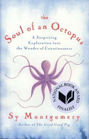 The Soul of an Octopus by Sy Montgomery book cover, 2015