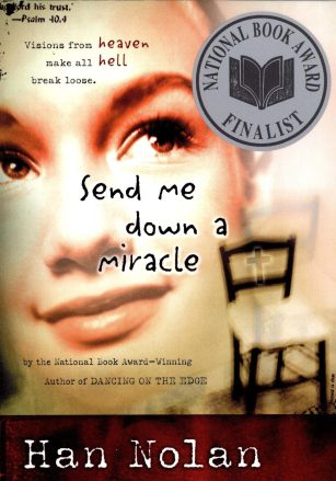 Send Me Down a Miracle by Han Nolan book cover