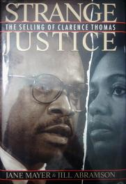 Strange Justice The Selling of Clarence Thomas by Jane Mayer & Jill Abramson book cover
