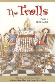 The Trolls by polly horvath book cover